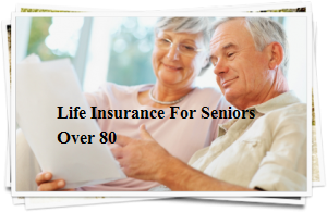Life Insurance Quotes For Seniors Over 80 Amazing Life Insurance For Seniors  Over 80 Quotes Buy