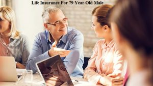Life Insurance For 79 Year Old Male