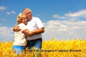 Senior Life Insurance Company Reviews