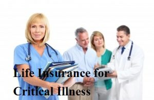 Life Insurance for Critical Illness
