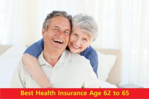 Best Health Insurance Age 62 to 65