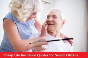 Cheap Life Insurance Quotes for Senior Citizens