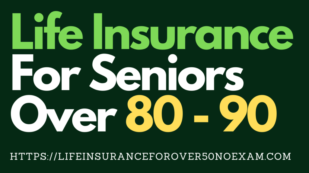 Life_insurance_for_seniors_over_80_to_90